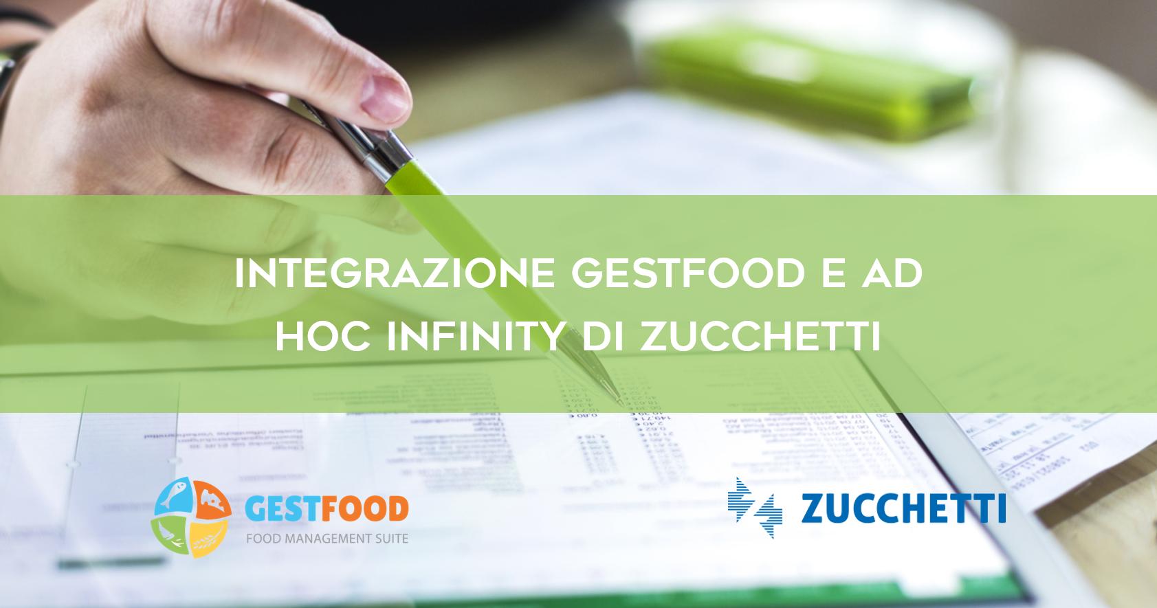 Gestfood e l'integrazione con Ad Hoc Infinity di Zucchetti
